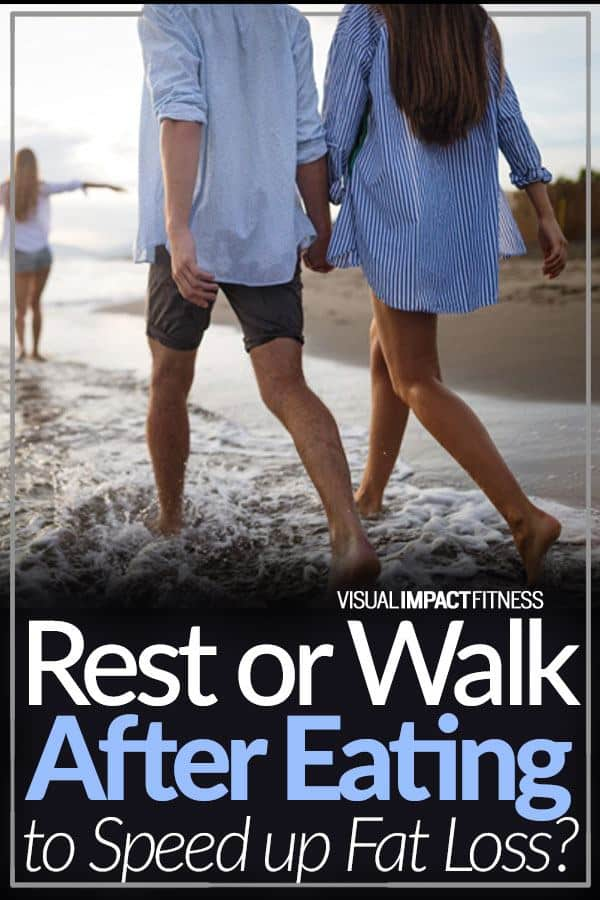 Rest or Walk After a Meal to Speed Up Fat Loss?